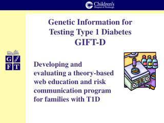 Genetic Information for Testing Type 1 Diabetes GIFT-D