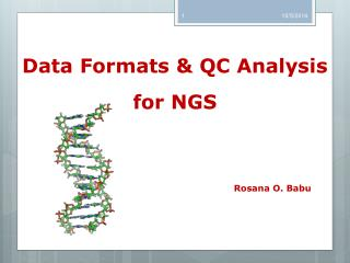 Data Formats & QC Analysis for NGS