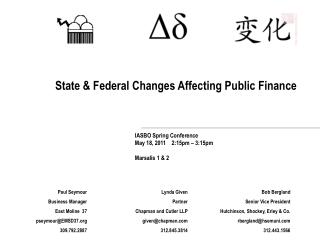 State & Federal Changes Affecting Public Finance