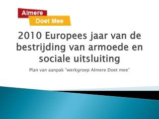 2010 Europees jaar van de bestrijding van armoede en sociale uitsluiting