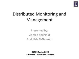 Distributed Monitoring and Management