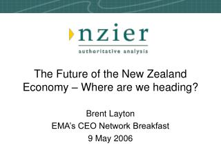The Future of the New Zealand Economy – Where are we heading?
