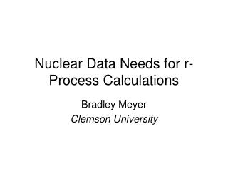 Nuclear Data Needs for r-Process Calculations