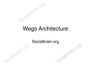 Wego Architecture