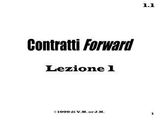 Contratti  Forward Lezione 1