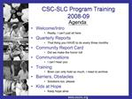CSC-SLC Program Training 2008-09
