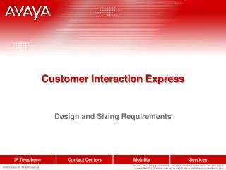Customer Interaction Express