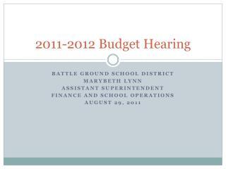 2011-2012 Budget Hearing