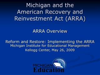 Michigan and the  American Recovery and Reinvestment Act (ARRA)