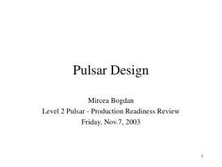 Pulsar Design