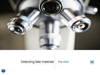 Detecting fake materials