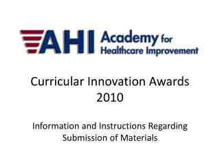 Curricular Innovation Awards 2010 Information and Instructions Regarding  Submission of Materials