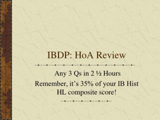 IBDP: HoA Review