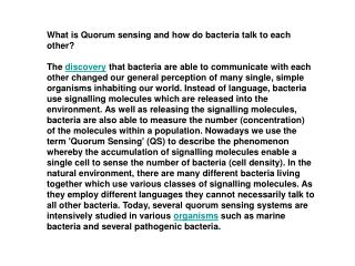What is Quorum sensing and how do bacteria talk to each other?