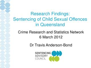 Research Findings:  Sentencing of Child Sexual Offences  in Queensland