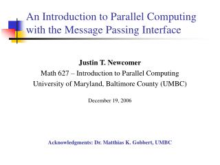 An Introduction to Parallel Computing with the Message Passing Interface