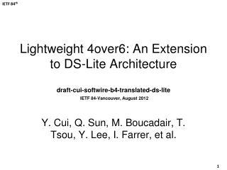 Y. Cui,  Q.  Sun, M.  Boucadair , T.  Tsou , Y.  Lee, I .  Farrer , et al.
