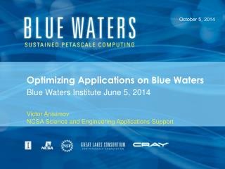 Optimizing Applications on Blue Waters