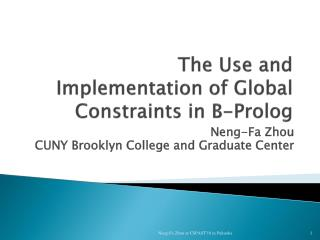 The Use and Implementation of Global Constraints in B-Prolog