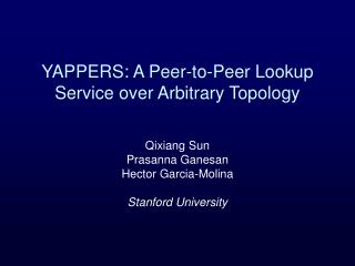 YAPPERS: A Peer-to-Peer Lookup Service over Arbitrary Topology