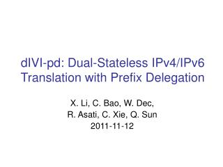 dIVI-pd: Dual-Stateless IPv4/IPv6 Translation with Prefix Delegation