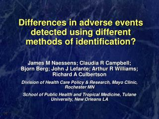 Differences in adverse events detected using different methods of identification?