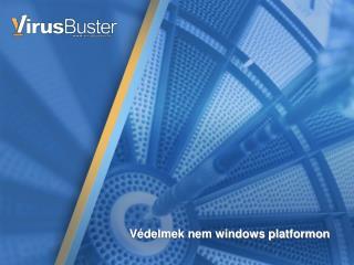 Védelmek nem windows platformon