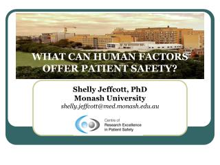 WHAT CAN HUMAN FACTORS OFFER PATIENT SAFETY?