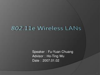 802.11e Wireless LANs