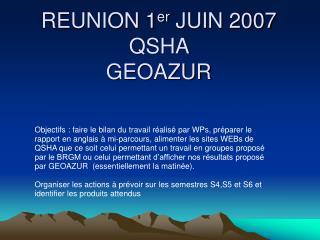 REUNION 1 er  JUIN 2007 QSHA  GEOAZUR