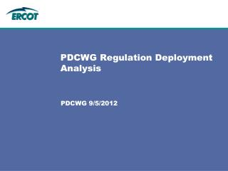 PDCWG Regulation Deployment Analysis
