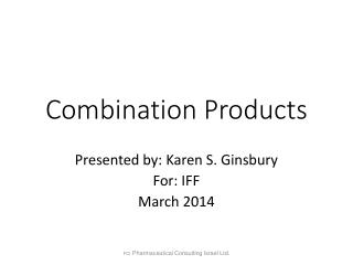 Combination Products