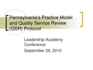 Pennsylvania's Practice Model and Quality Service Review (QSR) Protocol