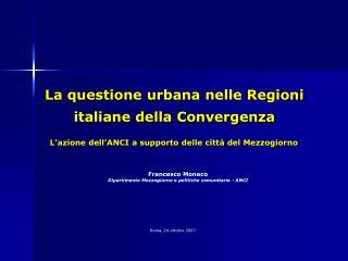 La questione urbana nelle Regioni italiane della Convergenza