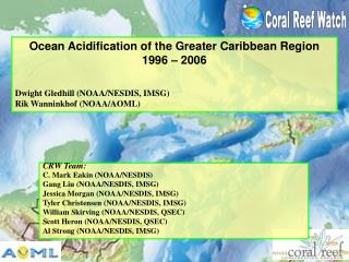 Ocean Acidification of the Greater Caribbean Region 1996 � 2006