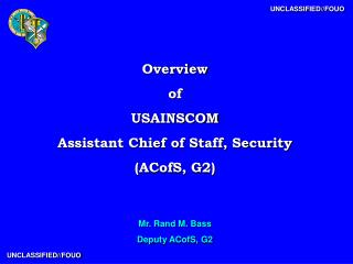 Overview of USAINSCOM Assistant Chief of Staff, Security (ACofS, G2)