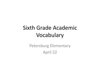 Sixth Grade Academic Vocabulary