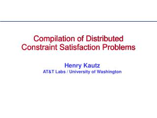 Compilation of Distributed Constraint Satisfaction Problems