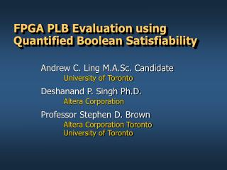 FPGA PLB Evaluation using Quantified Boolean Satisfiability