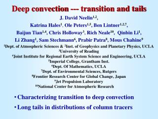 Deep convection --- transition and tails