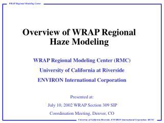 Overview of WRAP Regional Haze Modeling
