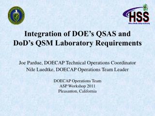 Integration of DOE's QSAS and DoD's QSM Laboratory Requirements