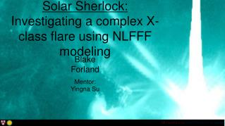Solar Sherlock: Investigating a complex X-class flare using NLFFF modeling