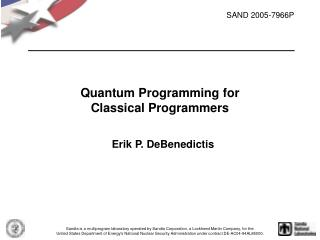 Quantum Programming for Classical Programmers