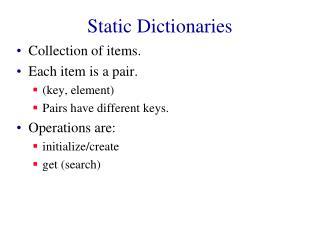 Static Dictionaries