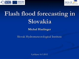 Flash flood forecasting in Slovakia