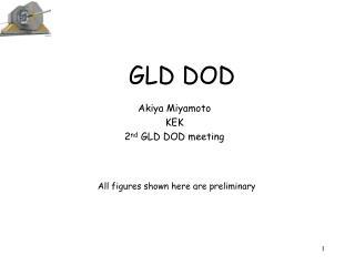 GLD DOD
