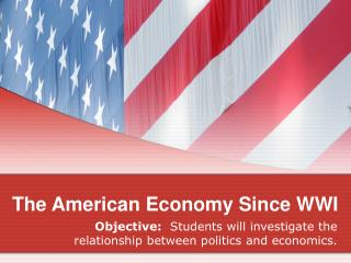 The American Economy Since WWI