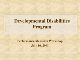Developmental Disabilities Program