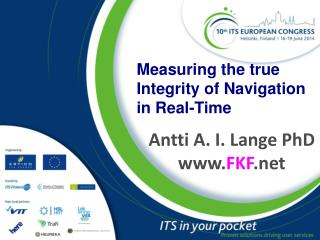 Measuring the true Integrity of Navigation in Real-Time